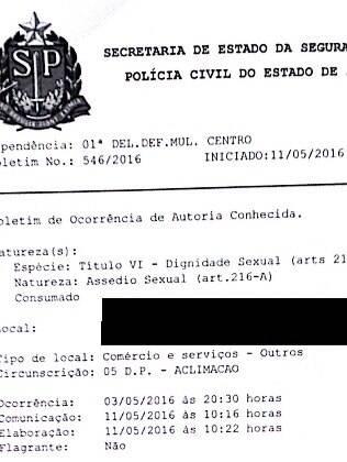 Boletim de ocorrência foi registrado como assédio sexual na 1ª Delegacia da Mulher de São Paulo