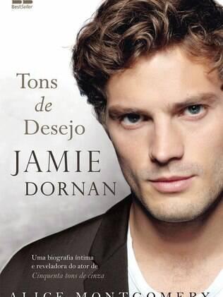 A capa da biografia 'Jamie Dornan - Tons de Desejo', lançada pela Best Seller