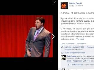 Danilo Gentili no Facebook: 'O PT quer a minha cabeça'