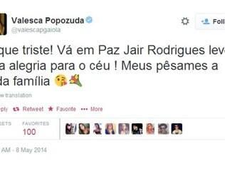 Valesca Popozuda também deixou sua mensagem de adeus