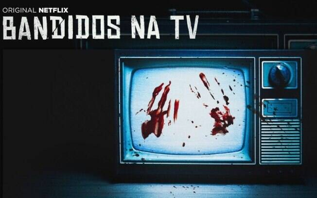 Série documental Bandidos na TV
