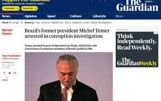 Com referências a Dilma e Lula, prisão de Temer repercute na imprensa mundial