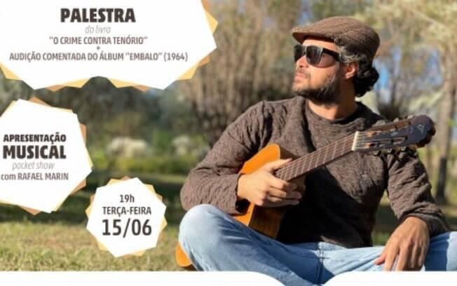 Rafael Marin se apresenta com música e palestra na próxima terça