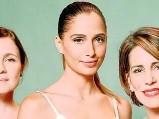 Trio. Adriana Esteves, Camila Pitanga e Glória Pires protagonizam a nova novela das nove da Globo, vivendo mulheres de diferentes classes sociais