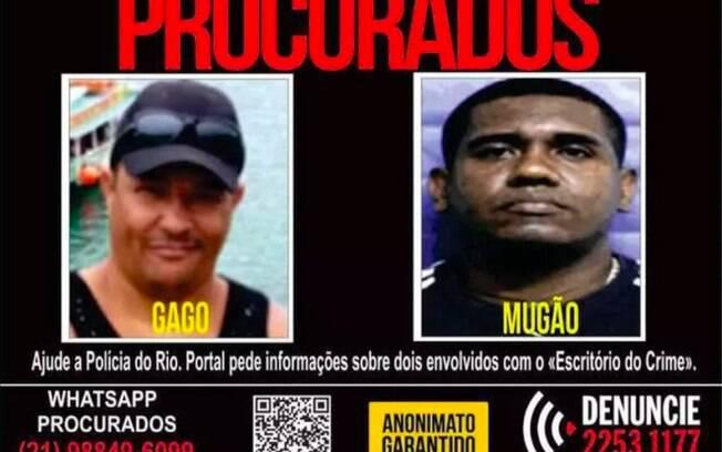 Integrantes do Escritório do Crime, Gago e Mugão, são procurados