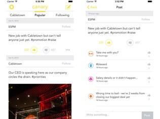 Disponível apenas para iOS por enquanto, o Canary é uma rede social em forma de aplicativo para funcionários falarem anonimamente sobre suas empresas