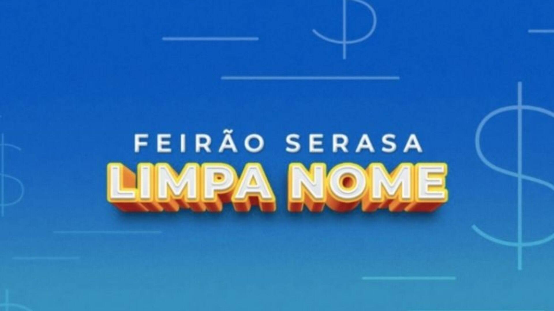 Só até amanhã: Feirão Serasa Limpa Nome ajuda a quitar dívidas - Economia -  iG