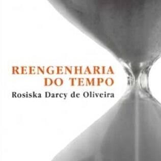 Rosiska propõe que homens e mulheres reorganizem seu tempo de vida privada