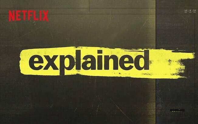 Explicando está disponível na Netflix