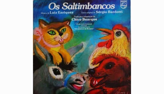 """Capa de """"Os Saltimbancos"""", álbum infantil lançado em 1977 contém canções compostas pelo músico internacional Luis Enríquez Bacalov, adaptadas para o português por Chico.. Foto: Reprodução/ Divulgação"""
