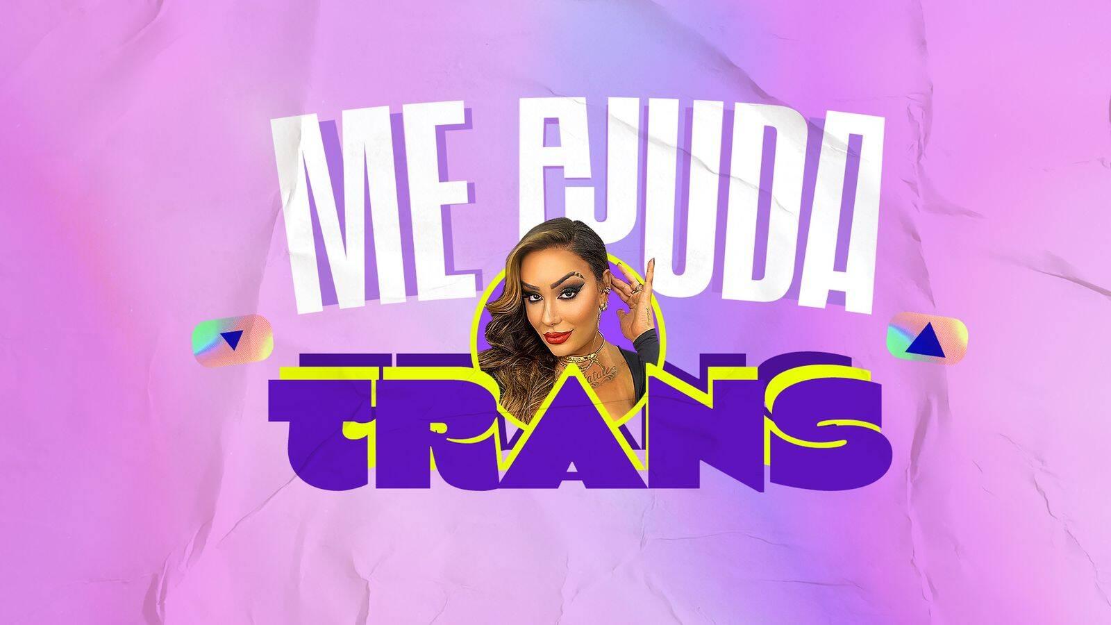 """Quadro """"Me Ajuda Trans"""" será exibido às 22h30 das terças-feiras no programa """"HERvolution"""", da Rede TV! e KondZilla Filmes. Foto: Divulgação"""