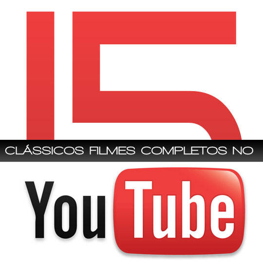 15 classicos filmes completos no youtube