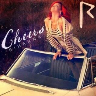 Rihanna na capa de seu novo CD, Cheers
